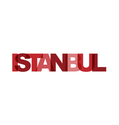 Istanbul phrase overlap color no transparency vector