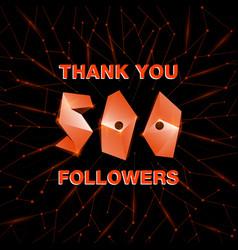 Thank you 500 followers thanks banner follower vector
