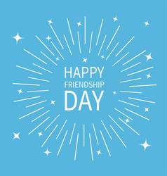 happy friendship day sunburst round black line vector image