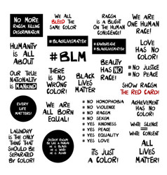 set quotes about racism problem lettering vector image