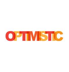 Optimistic phrase overlap color no transparency vector