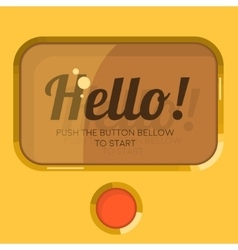 Old styled display screen plastic button hello vector