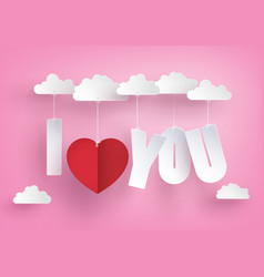 Concept of love and valentine daymessage hang vector