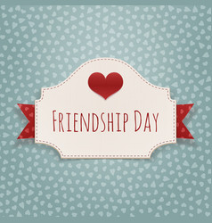 Friendship Day paper Badge with Text and Heart vector