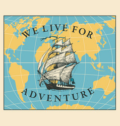 Travel banner with sailing ship and world vector