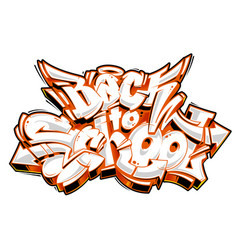 back to school graffiti lettering vector image