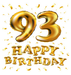 Happy birthday 93th celebration gold balloons and vector