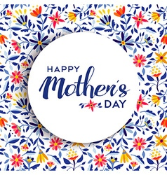 Happy mothers day floral background poster design vector image