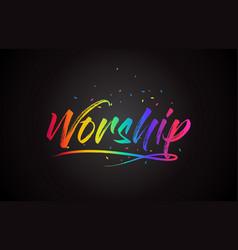 Worship word text with handwritten rainbow vector