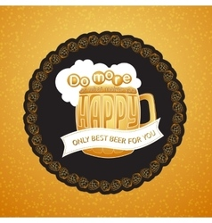 Beer mug and lettering Do more what mak vector image vector image