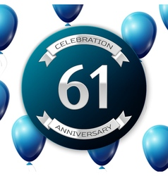 Silver number sixty one years anniversary vector