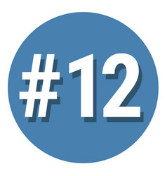 Number 12 twelve symbol sign in circle 12th vector