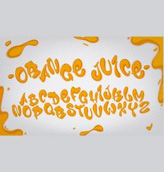 orange juice hand drawn typeset water alphabet vector image