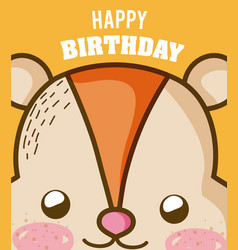 Happy birthday to you hamster cartoon vector