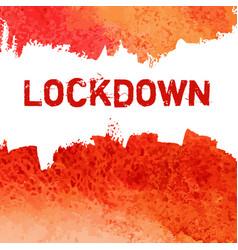 Lockdown red ink icon coronavirus quarantine vector