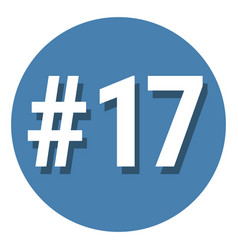 Number 17 seventeen symbol sign in circle 17th vector