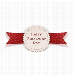 Happy Friendship Day Label with Ribbon vector image