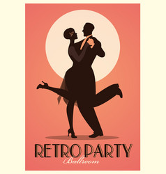 Retro party poster silhouettes of couple wearing vector