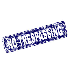 Scratched no trespassing framed rounded rectangle vector