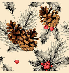 seamless pattern with holly leaves and pine cones vector image