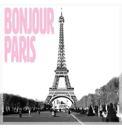 Bonjour paris - romantic card with quote and vector