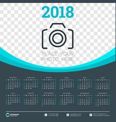 calendar for 2018 year design template week vector image vector image