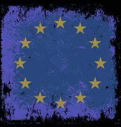 grunge flag of eu vector image