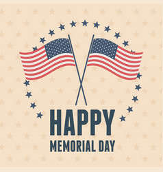 Happy memorial day crossed flags stars frame vector