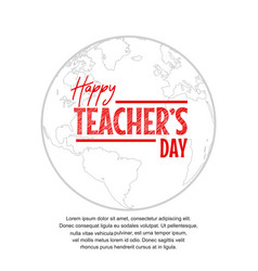 Happy teacher day with globe on white background vector