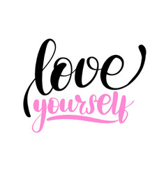 love yourself lettering card typographic vector image