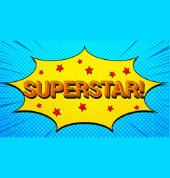 superstar wording bright template vector image