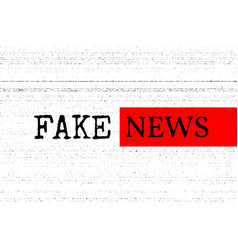 Fake news concept red black and white vector