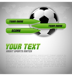 football score green buttons vector image