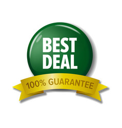 Green button with text best deal 100 guarantee vector