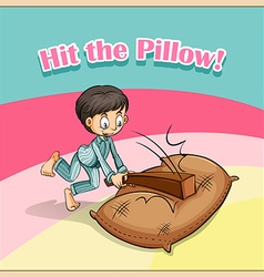 Old saying hit pillow vector