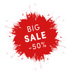 big sale promo sign grunge red ink spot on white vector image vector image
