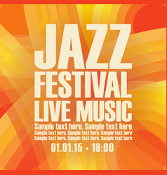 poster for the jazz festival live music vector image vector image