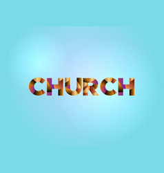 church concept colorful word art vector image