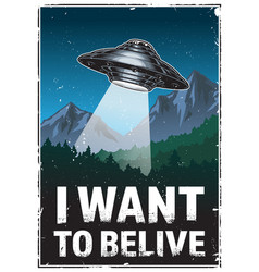 i want to belive poster vector image