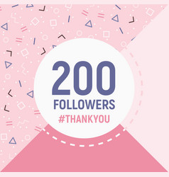 200 followers thank you card social network banner vector image