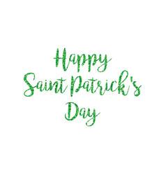 Green glitter happy saint patricks day calligraphy vector