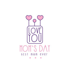 Happy moms day logo template lobe you best mom vector