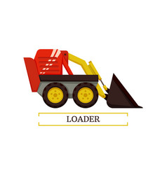 Loader agricultural machinery vector