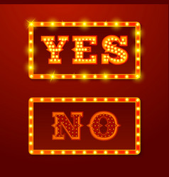 realistic glowing yes no signs with lamps vector image