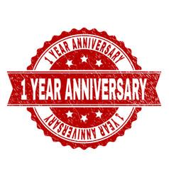 Grunge textured 1 year anniversary stamp seal vector