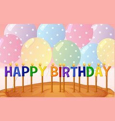 happy birthday card template with balloons and vector image