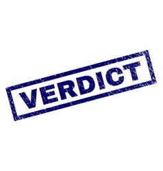 Rectangle grunge verdict stamp vector