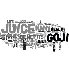 What is goji juice and why should i add it to my vector