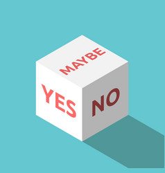 yes no maybe cube vector image