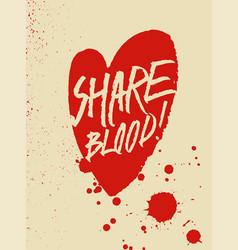 blood donation grunge vintage handwritten poster vector image